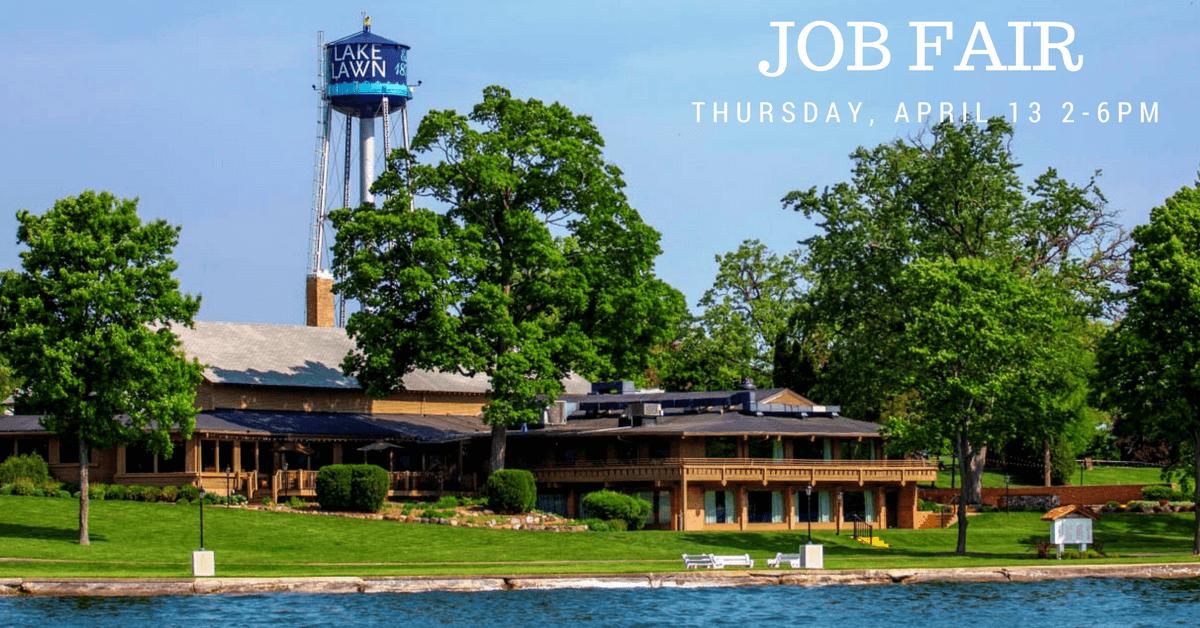 Lake Lawn Resort Job Fair - Lake Lawn Resort